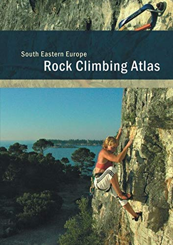 South Eastern Europe   Südosteuropa   Rock Climbing Atlas