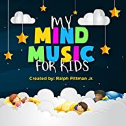 My Mind Music for Kids - EP