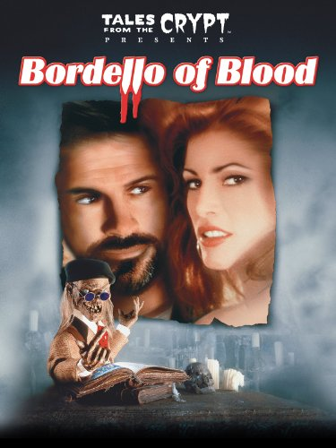 Tales From The Crypt: Bordello Of Blood (Tales From The Crypt Bordello Of Blood)