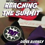 Reaching the Summit : TNT Force Cheer, Book 2 | Dana Burkey