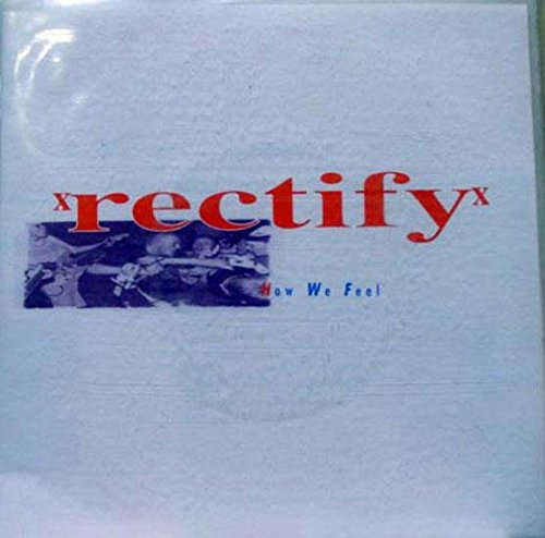 RECTIFY HOW WE FEEL 45 rpm single