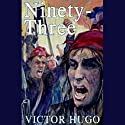 Ninety-Three Audiobook by Victor Hugo Narrated by Frederick Davidson
