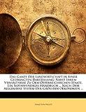 Das Ganze der Landwirtschaft in Einer Gedrängten Darstellung, Ignaz Von Halloy, 1142889238