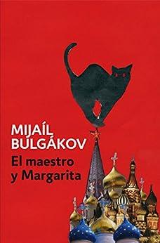 El Maestro y Margarita de [Bulgákov, Mijaíl]