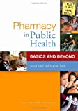 Pharmacy in Public Health, Jean T. Carter and Marion Slack, 1585281727