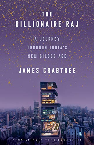 Pdf Politics The Billionaire Raj: A Journey Through India's New Gilded Age