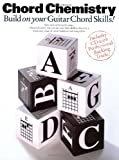 img - for Chord Chemistry: Build on Your Guitar Chord Skills! (Guitar Books) book / textbook / text book