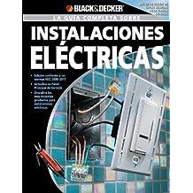 La Guia Completa sobre Instalaciones Electricas: -Edicion Conforme a las normas NEC 2008-