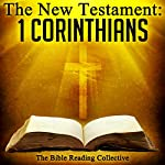 The New Testament: 1 Corinthians |  The New Testament