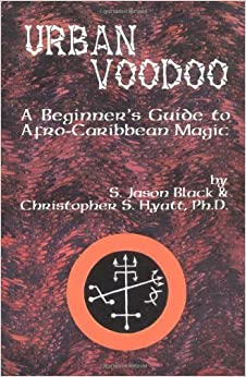 Book Urban Voodoo: A Beginners Guide to Afro-Caribbean Magic by S. Jason Black (2011-01-01)