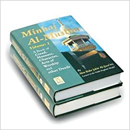 Minhaj Al-Muslim (The Way of the Muslim), 2 Vols : Abu Bakr Jabir Al