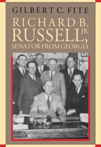 Richard B. Russell, Jr., Senator From Georgia (Fred W. Morrison Series in Southern Studies)