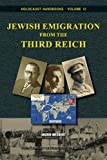 img - for Jewish Emigration from the Third Reich (Holocaust Handbooks) (Volume 12) book / textbook / text book
