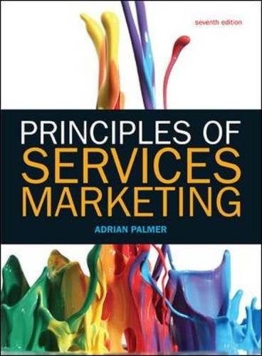 Principles of Services Marketing (UK Higher Education Business Marketing)