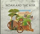Story of Noah and the Ark, Geraldine McCaughrean, 082498403X