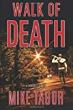 Walk of Death, Mike Tabor, 1490533737