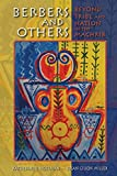 Berbers and Others: Beyond Tribe and Nation in the Maghrib (Public Cultures of the Middle East and North Africa)