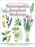 Principles and Practices of Naturopathic Botanical Medicine, Anthony Godfrey and Paul Saunders, 1897025262
