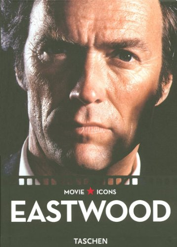 Clint Eastwood: Movie ICONS: Go Ahead, Make My Day (Taschen Movie Icons)
