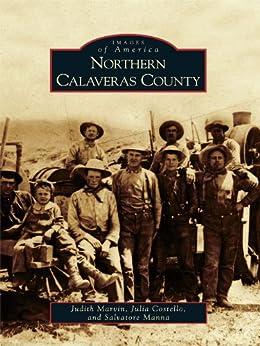 Northern Calaveras County by [Marvin, Judith, Costello, Julia, Manna