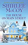 The House on Main Street by Shirlee McCoy front cover