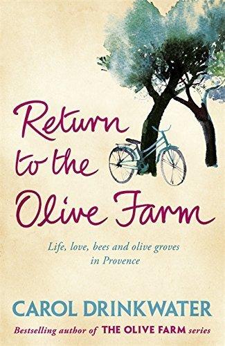 Olive Farm (Return to the Olive Farm by Carol Drinkwater (2011-05-12))