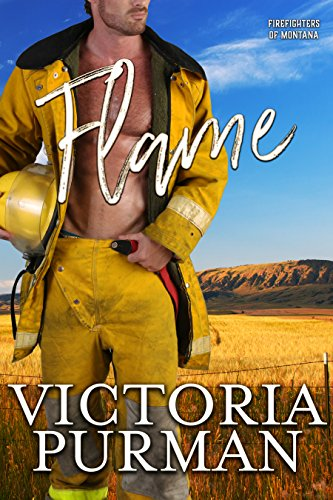 (Flame (Firefighters of Montana Book 5))