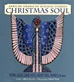 Christmas Soul: African American Holiday Stories