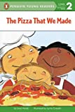 The Pizza That We Made, Joan Holub, 0142300195
