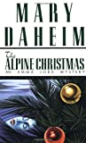 img - for The Alpine Christmas (Emma Lord Mysteries) book / textbook / text book