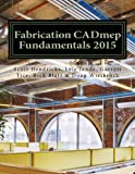 img - for Fabrication CADmep Fundamentals 2015 book / textbook / text book