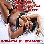 Big &*% Becky & the Truck Stop | Virginia T. Watson