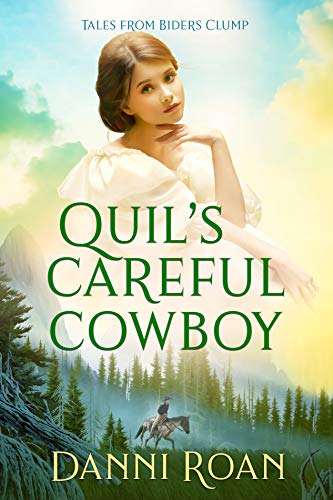 Quil's Careful Cowboy: Tales from Biders Clump: Book 2 by [Roan, Danni]