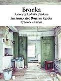 Bronka. An Annotated Russian Reader (Level B1-B2, Intermediate)