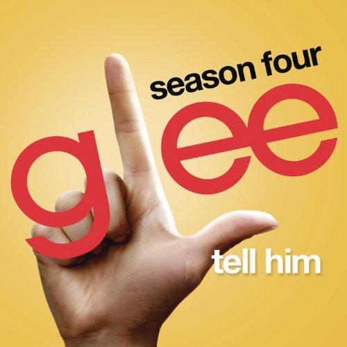 Tell Him (Glee Cast Version) (Tell Him Barbra Streisand And Celine Dion)