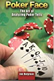Poker Face : The Art of Analyzing Poker Tells, Hargrave & Associates, 0757589235