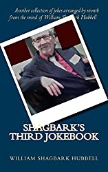 Shagbark's Third Jokebook (Shagbark Jokebooks 3)