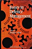 Issues in Defence Management, Douglas L. Bland, 0889118094