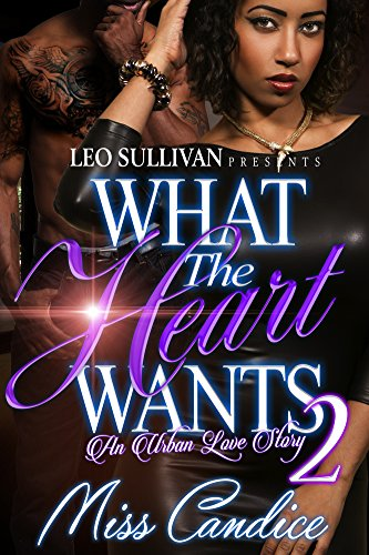 Search : What The Heart Wants 2: An Urban Love story