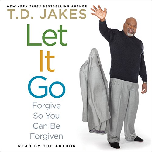 Let It Go: Forgive So You Can Be Forgiven Audiobook [Free Download by Trial] thumbnail