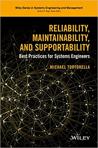 Reliability maintainability and supportability best practices for reliability maintainability and supportability best practices for systems engineers wiley series in systems engineering and management 1st edition fandeluxe Images
