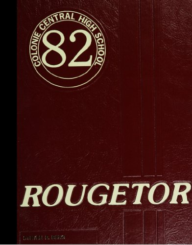 (Reprint) 1982 Yearbook: Colonie Central High School, Albany, New ()