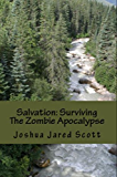 Salvation: Surviving The Zombie Apocalypse