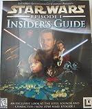 Star Wars Episode I: Insider's Guide