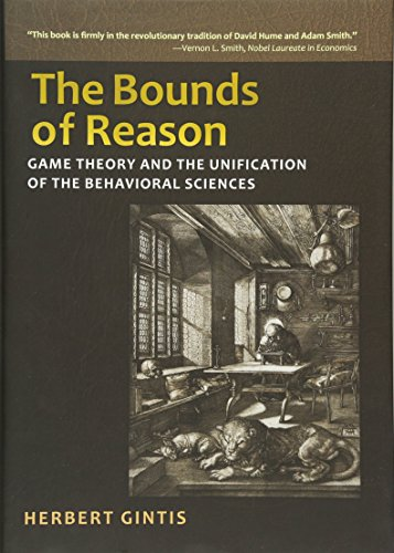 The Bounds of Reason: Game Theory and the Unification of the