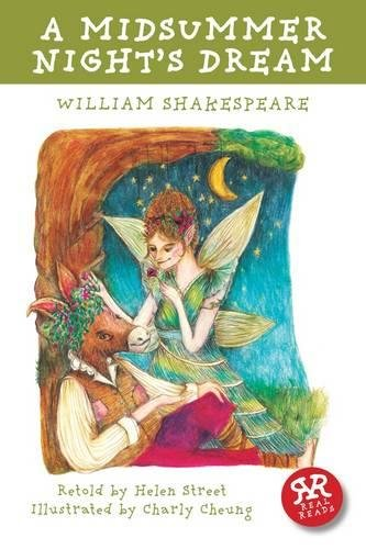 A Midsummer Night's Dream: Real Reads (William Shakespeare)