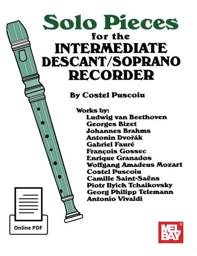 Solo Pieces for the Intermediate Descant/Soprano (Descant Recorder Music)