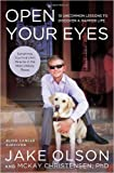 Open Your Eyes: 10 Uncommon Lessons to Discover a Happier Life (Hardback) - Common