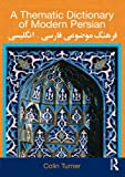 img - for A Thematic Dictionary of Modern Persian book / textbook / text book