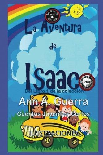 10 de la coleccion Los MIL y un DIAS: Volume 10 Los MIL y un DIAS: Cuentos Juveniles Cortos: Amazon.es: Ms. Ann A. Guerra, Mr. Daniel Guerra: Libros